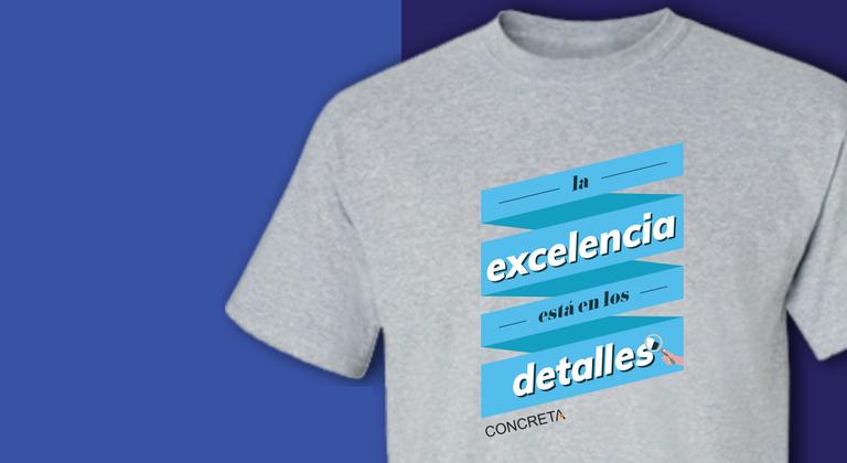 Camiseta La Excelencia está en los detalles